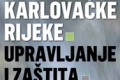"""PRIOPĆENJE ZA MEDIJE: PODRŠKA INICIJATIVI """"Zaustavimo teror HE Lešće, spasimo naše ljude i rijeke, spasimo srce Karlovačke županije"""""""